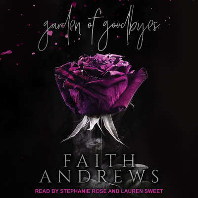Garden of Goodbyes Audiobook, by Faith Andrews