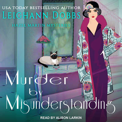 Murder by Misunderstanding Audiobook, by Leighann Dobbs