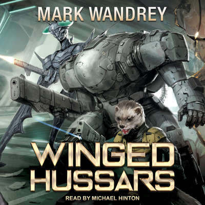 Winged Hussars Audiobook, by Mark Wandrey