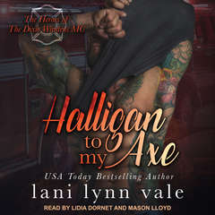 Halligan To My Axe Audiobook, by Lani Lynn Vale