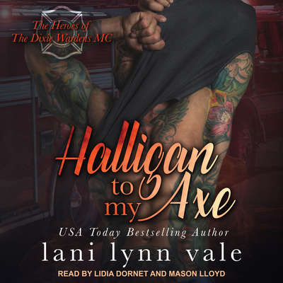 Halligan To My Axe Audiobook, by