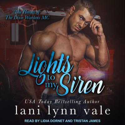Lights To My Siren Audiobook, by