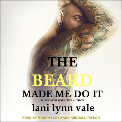 The Beard Made Me Do It Audiobook, by