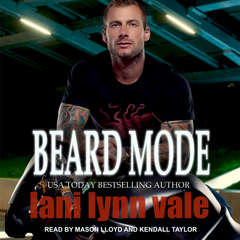 Beard Mode Audiobook, by Lani Lynn Vale