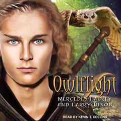 Owlflight Audiobook, by Larry Dixon, Mercedes Lackey