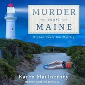 Murder Most Maine Audiobook, by Karen MacInerney