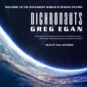 Dichronauts Audiobook, by Greg Egan