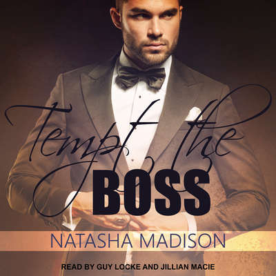 Tempt The Boss Audiobook, by Natasha Madison