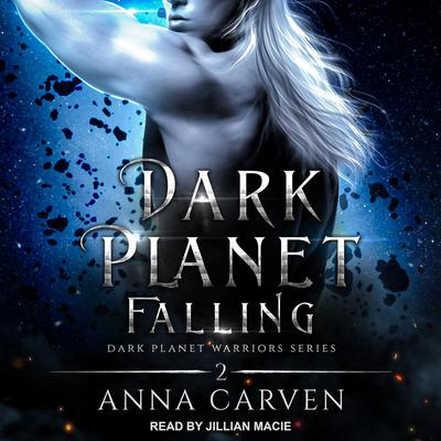 Dark Planet Falling Audiobook, by Anna Carven