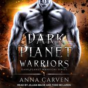 Dark Planet Warriors Audiobook, by Anna Carven