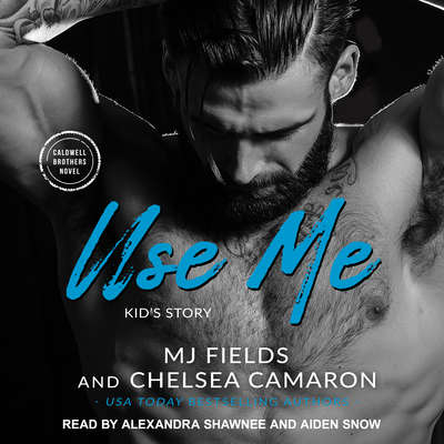 Use Me: Kids Story Audiobook, by Chelsea Camaron