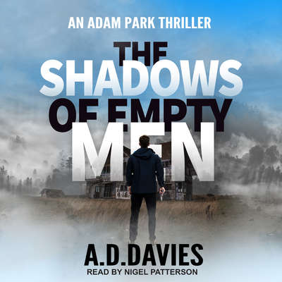 The Shadows of Empty Men Audiobook, by A.D. Davies