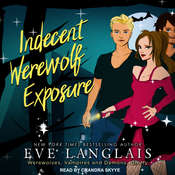 Indecent Werewolf Exposure Audiobook, by Eve Langlais