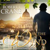 In the Wind Audiobook, by Robert J. Crane