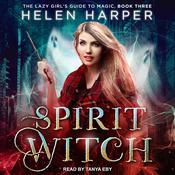 Spirit Witch Audiobook, by Helen Harper