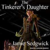 The Tinkerers Daughter Audiobook, by Jamie Sedgwick