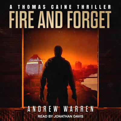 Fire and Forget Audiobook, by Andrew Warren