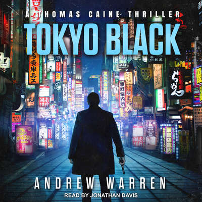 Tokyo Black Audiobook, by Andrew Warren