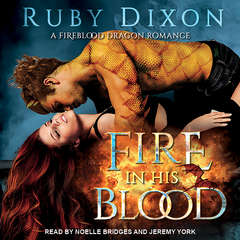 Fire In His Blood Audiobook, by Ruby Dixon