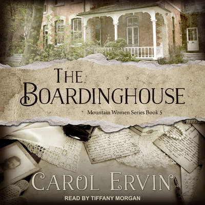 The Boardinghouse  Audiobook, by Carol Ervin