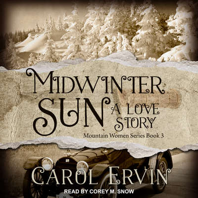 Midwinter Sun: A Love Story Audiobook, by Carol Ervin