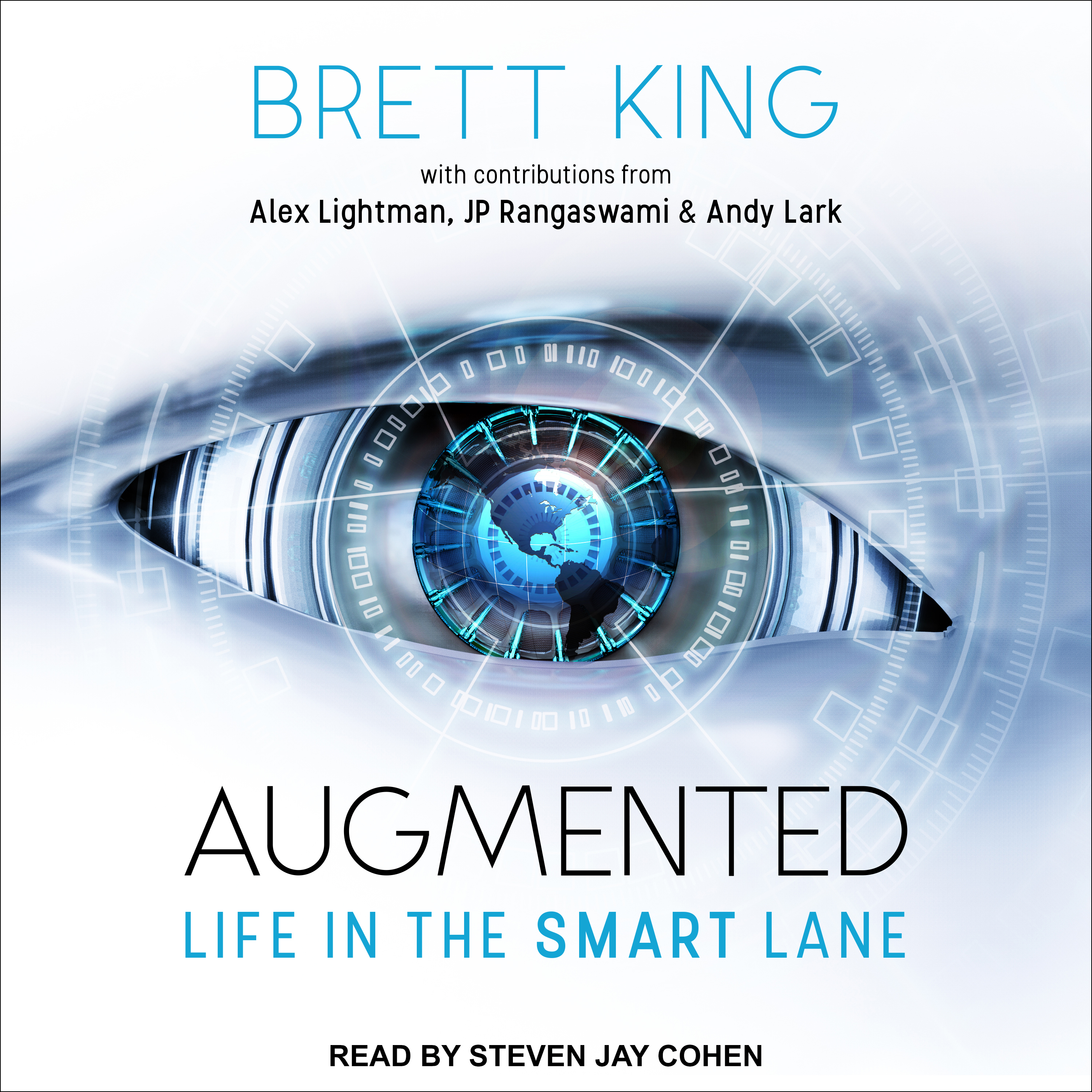Printable Augmented: Life in The Smart Lane Audiobook Cover Art