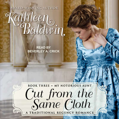Cut from the Same Cloth Audiobook, by Kathleen Baldwin