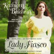 Lady Fiasco Audiobook, by Kathleen Baldwin