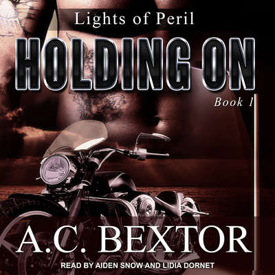 Holding On Audiobook, by A.C. Bextor