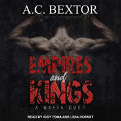Empires and Kings Audiobook, by A.C. Bextor