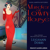 Murder at Lowry House Audiobook, by Leighann Dobbs