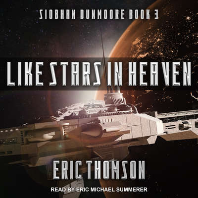 Like Stars in Heaven Audiobook, by Eric Thomson