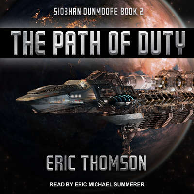The Path of Duty Audiobook, by Eric Thomson