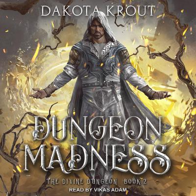 Dungeon Madness Audiobook, by Dakota Krout