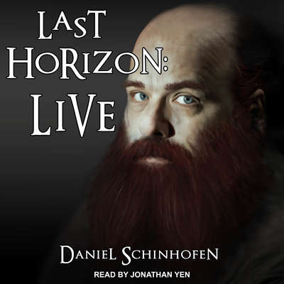 Last Horizon: Live Audiobook, by Daniel Schinhofen