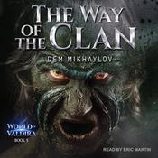 The Way of the Clan 5 Audiobook, by Dem Mikhaylov|