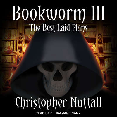 Bookworm III: The Best Laid Plans Audiobook, by Christopher Nuttall