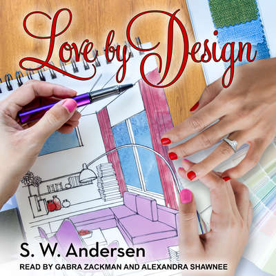 Love By Design Audiobook, by S.W. Andersen