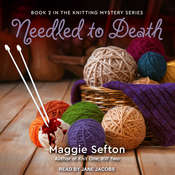 Needled to Death Audiobook, by Maggie Sefton