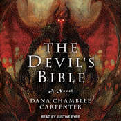 The Devils Bible: A Novel Audiobook, by Dana Chamblee Carpenter