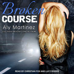 Broken Course Audiobook, by Aly Martinez
