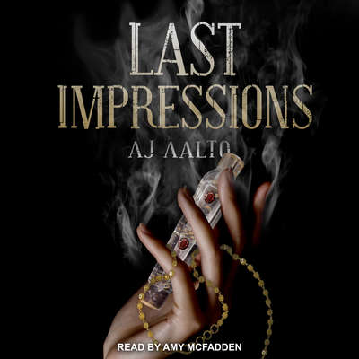 Last Impressions Audiobook, by A.J. Aalto