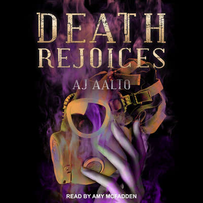 Death Rejoices Audiobook, by A.J. Aalto