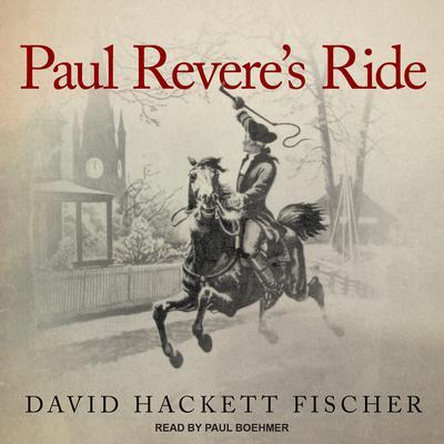 Paul Reveres Ride Audiobook, by David Hackett Fischer
