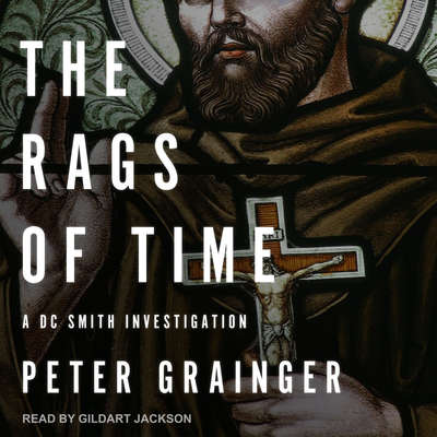 The Rags of Time: A DC Smith Investigation Audiobook, by
