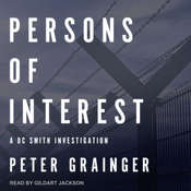Persons of Interest: A DC Smith Investigation Audiobook, by Peter Grainger