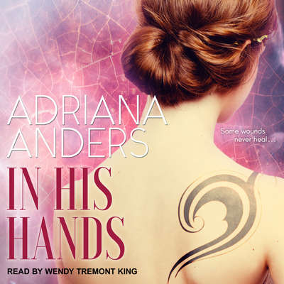 In His Hands Audiobook, by Adriana Anders