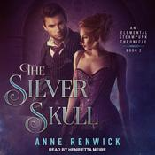 The Silver Skull Audiobook, by Anne Renwick