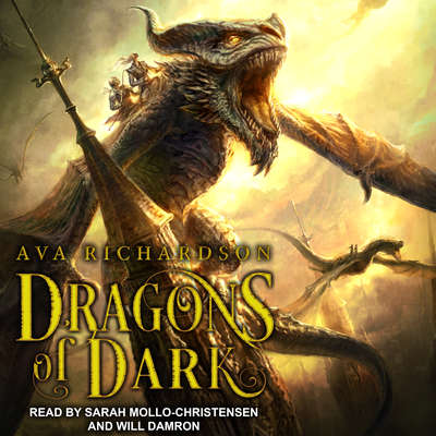 Dragons of Dark  Audiobook, by Ava Richardson