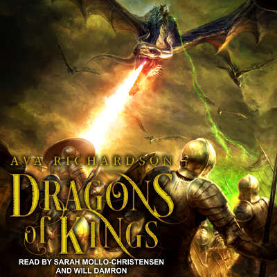 Dragons of Kings  Audiobook, by Ava Richardson